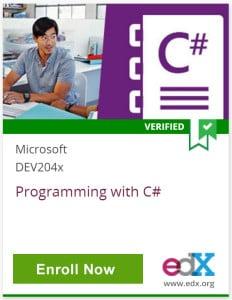 Verified, Microsoft DEV204x, Programming with C Sharp, Click to Enroll Now, edX, www.edx.org