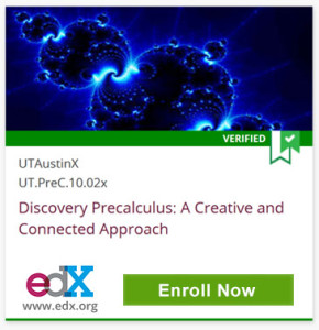 Verified, UTAustinX UT.PreC10.02x, Discovery Precalculus: A Creative and Connected Approach, edX, www.edx.org, Enroll Now