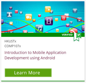 Verified, HKUSTx COMP107x, Introduction to Mobile Application Development using Android, Learn More