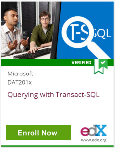 Verified, Microsoft DAT201x - Querying with Transact-SQL, Click to Enroll Now, edX, www.edx.org