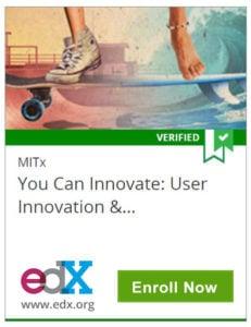 MITx You Can Innovate: User Innovation & Entrepreneurship, edX, www.edx.org, enroll now